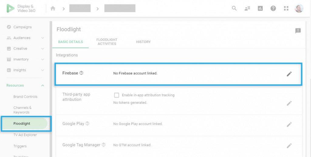 Google DV360 / Floodlight / Firebase integration