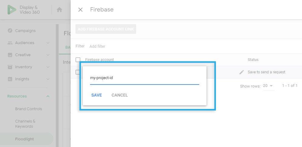 Google DV360 / Floodlight / Firebase / Link with the Firebase account