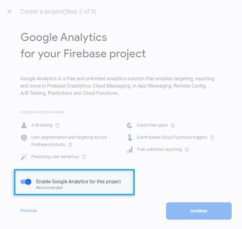 Firebase Project / Create new Project / Enable Google Analytics for this project