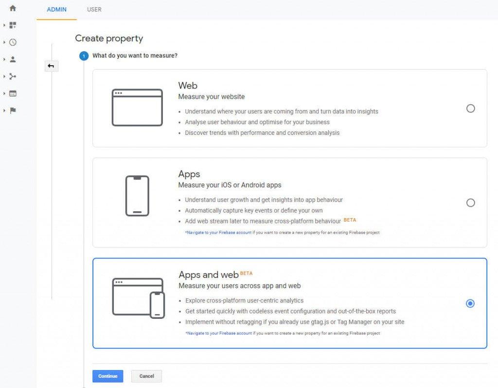 Google Analytics / Create new App+Web property